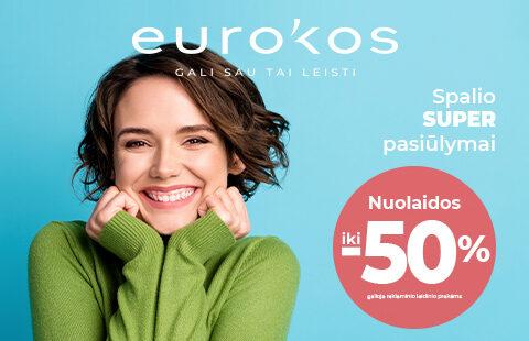 EUROKOS SUPER pasiūlymai ir nuolaidos iki -50 %!
